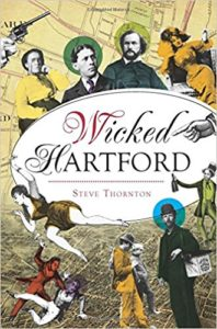 "Cover of ""Wicked Hartford"""